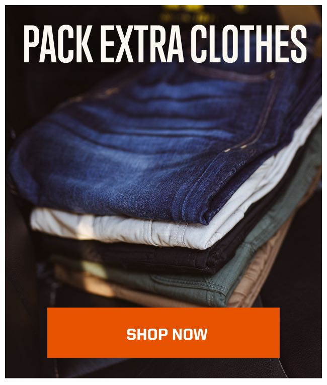 Pack Extra Clothes