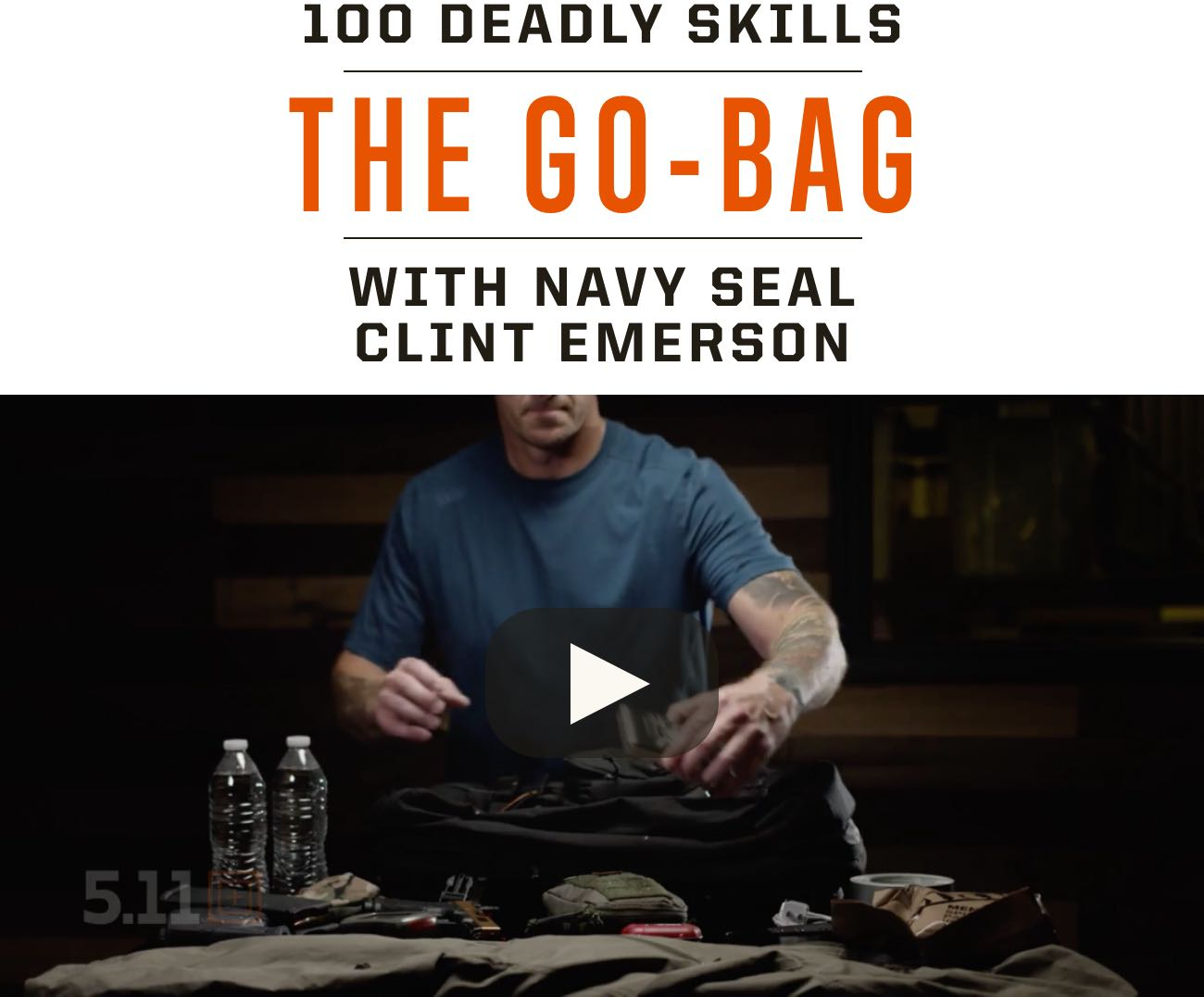 100 Deadly Skills | The Go Bag | With Clint Emerson